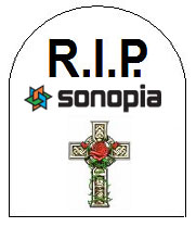 Rest in Peace Sonopia